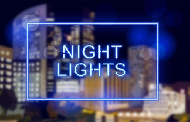 Luzes de néon sobre o fundo da cidade à noite Vetor Premium