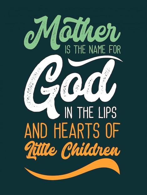 Mãe é o nome de deus nos lábios de citações infantis Vetor Premium