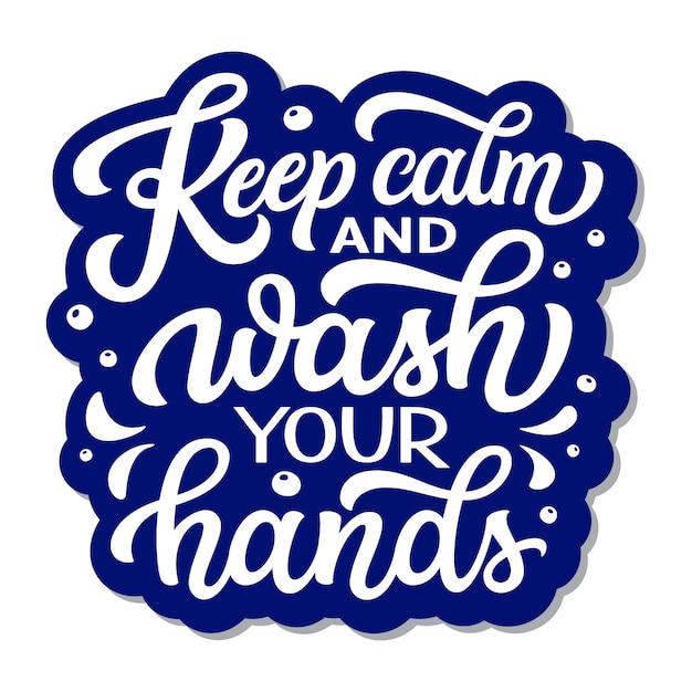 Mantenha a calma e lave as mãos Vetor Premium