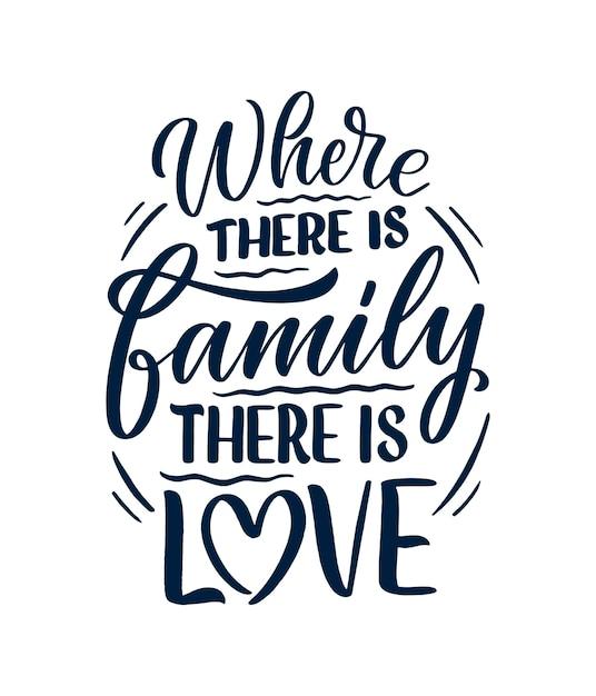 Mão desenhada letras citação no estilo de caligrafia moderna sobre a família. Vetor Premium