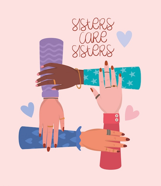 Mãos e irmãs cuidam das irmãs do empoderamento das mulheres. ilustração do conceito feminista de poder feminino Vetor Premium
