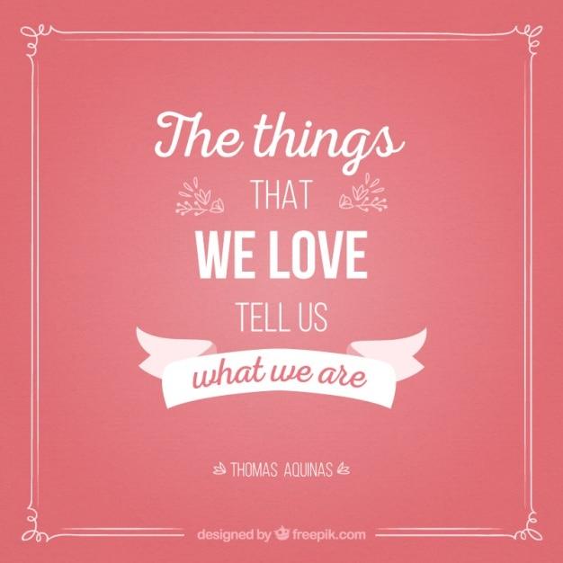 Mensagem bonito sobre as coisas que nós amamos Vetor grátis