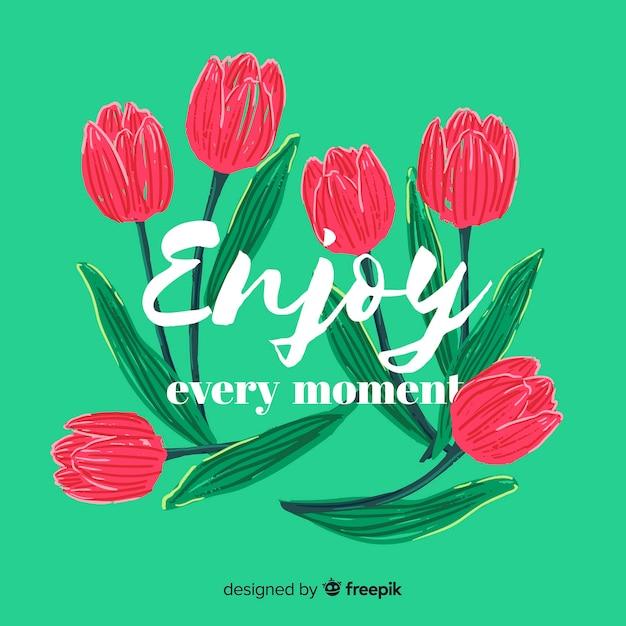 Mensagem romântica com flores: aproveite cada momento Vetor grátis