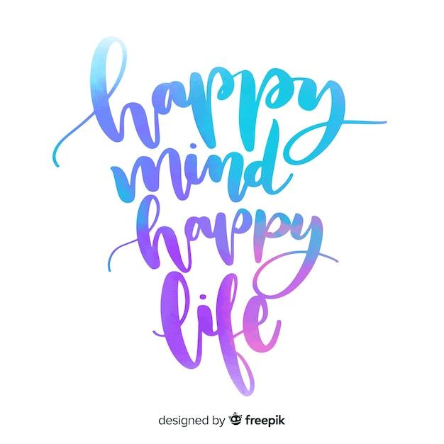 Mente feliz vida feliz aquarela letras Vetor grátis