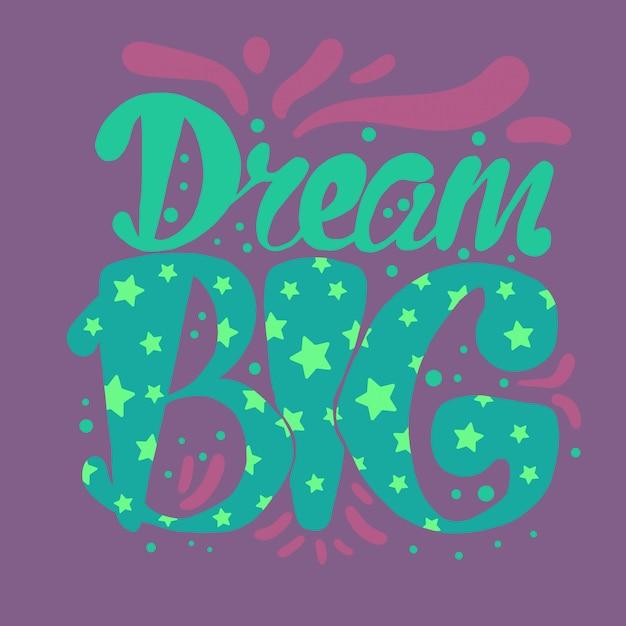 Motivação e sonho lettering Vetor Premium