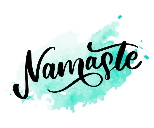 Namaste letras saudação indiana, olá em hindi camiseta mão com letras caligráficas. tipografia inspirada. Vetor Premium