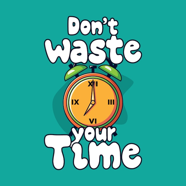 Não perca seu tempo rotulando ilustração Vetor Premium