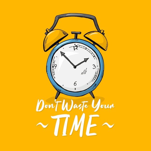 Não perca seu tempo Vetor Premium
