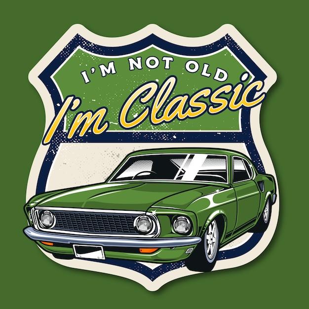 Não sou velho, sou carro clássico Vetor Premium
