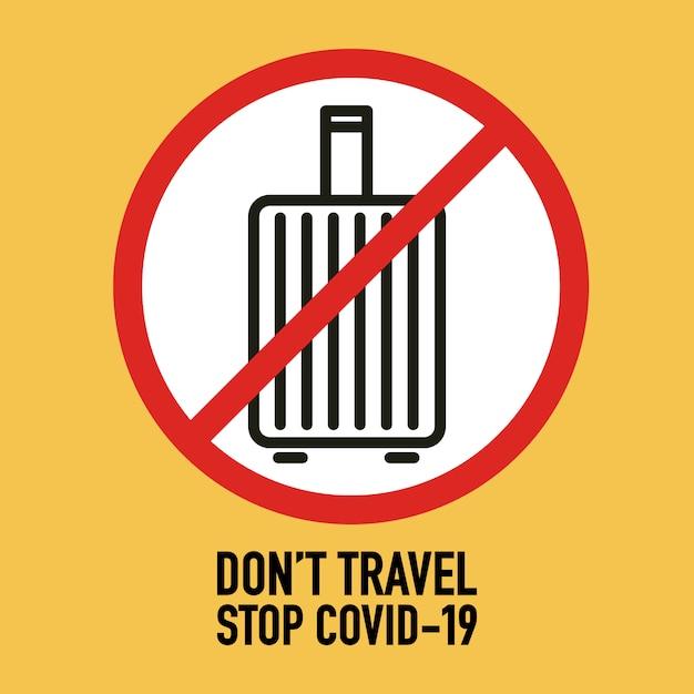 Não viaje conceito de design de sinalização. pare o covav-19 coronavirus novel coronavirus (2019-ncov). Vetor Premium