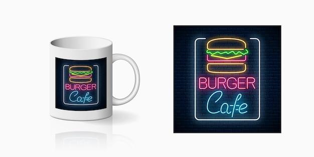 Neonprint de hambúrguer café assinar na maquete da caneca de cerâmica. projeto de um restaurante de fast food cadastre-se em estilo neon na taça. ícone do burger cafe. ilustração vetorial. Vetor Premium