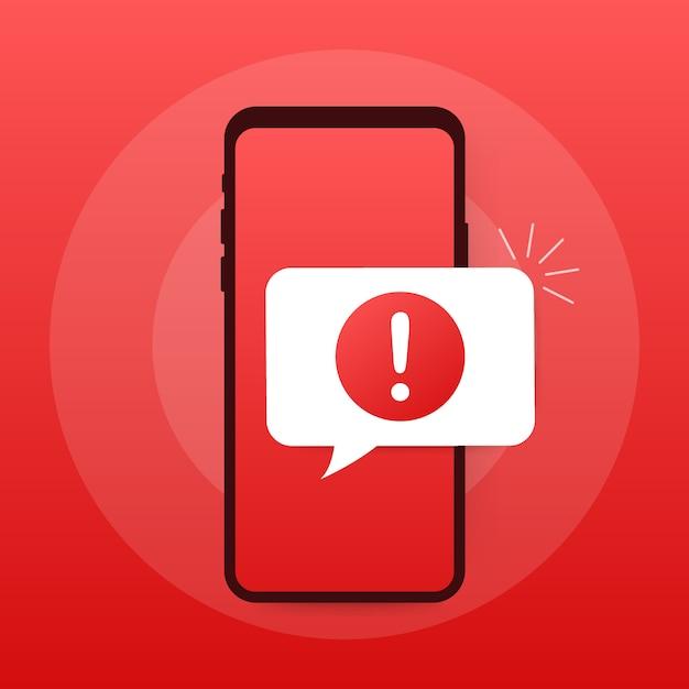 Notificação móvel de mensagem de alerta. alertas de erro de perigo, problema de vírus do smartphone ou notificações inseguras de problemas de spam de mensagens. Vetor Premium