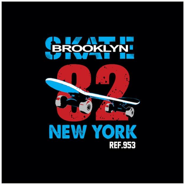 Nova iorque, brooklyn, skateboard, typograpy, t, camisa, vetorial Vetor Premium