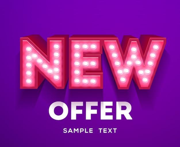 Novo sinal de oferta. banner de letreiro luminoso retrô com lâmpadas brilhantes. Vetor Premium