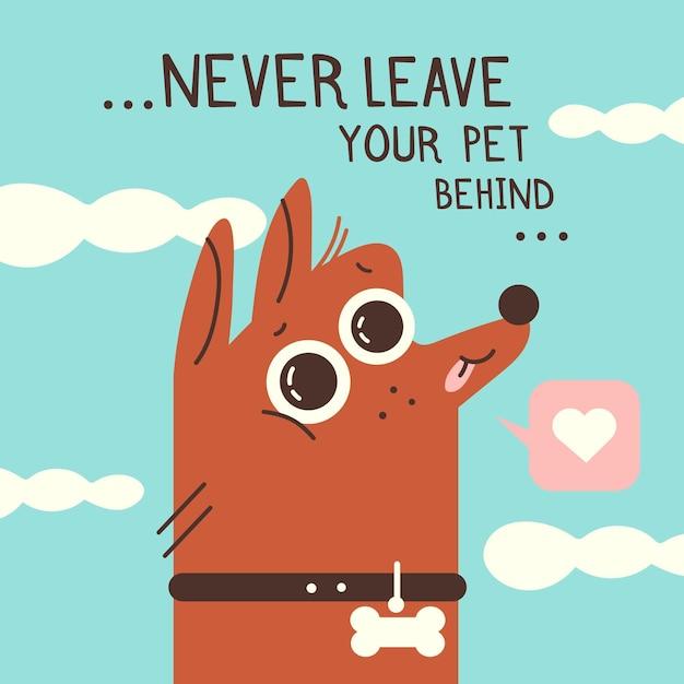 Nunca deixe seu animal de estimação para trás ilustração com cachorro Vetor grátis