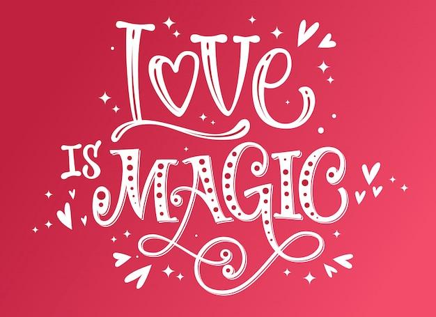 O amor é mágica citação romântica Vetor Premium