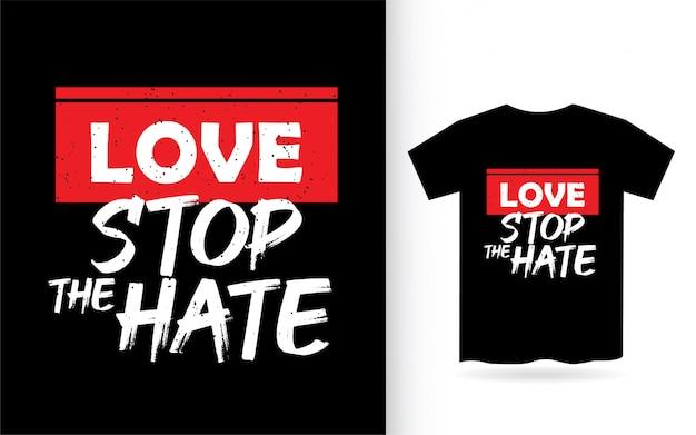 O amor para o ódio que rotula o design para camiseta Vetor Premium