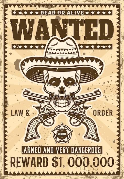 O crânio mexicano do bandido no sombrero com bigode quis o cartaz na ilustração do vintage para o partido ou o evento temático. em camadas, textura e texto separados do grunge Vetor Premium