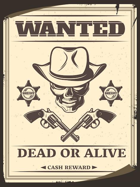 O oeste selvagem monocromático do vintage quis o poster com crânio no chapéu de cowboy cruzou estrelas do xerife das pistolas Vetor grátis