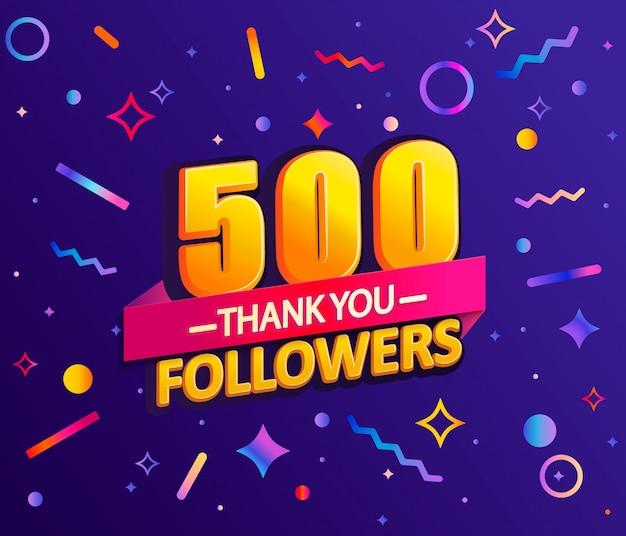 Obrigado 500 seguidores, obrigado banner. Vetor Premium
