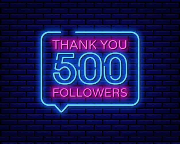 Obrigado 500 seguidores sinal de néon Vetor Premium