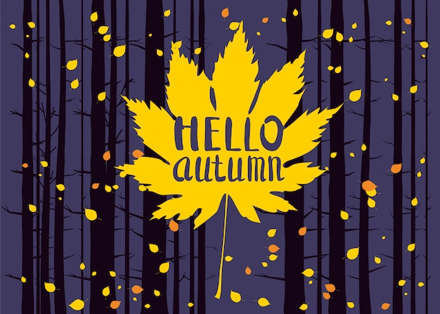 Olá outono, lettering em uma folha de outono, outono, floresta paisagem, troncos de árvores Vetor Premium