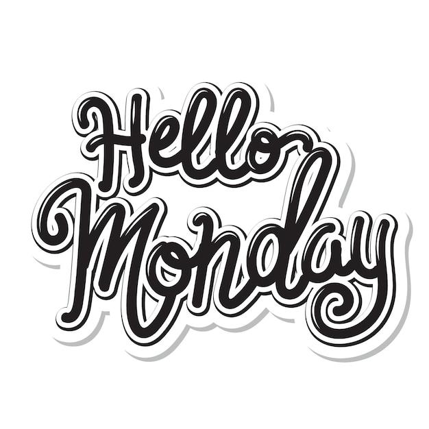 Olá segunda feira - letras Vetor Premium