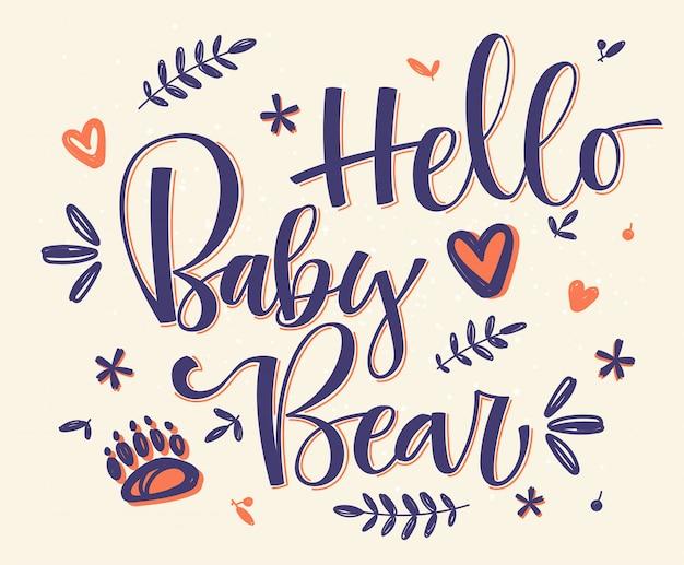 Olá urso bebê. caligrafia artesanal Vetor Premium