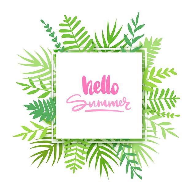 Olá verão. quadro de vetor com folhas tropicais, flores e letras Vetor Premium