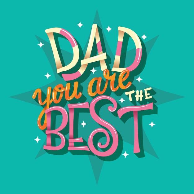 Pai, você é o melhor, mão lettering Vetor Premium