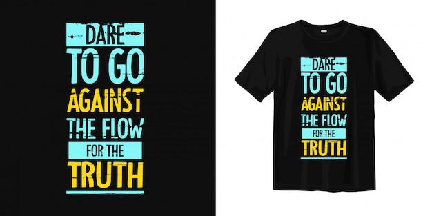 Palavras inspiradas tipografia camiseta design Vetor Premium