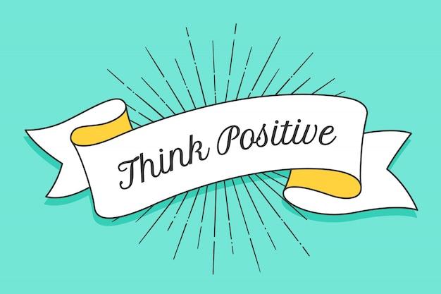 Pense positivo. fita na moda vintage com texto pensar positivo Vetor Premium