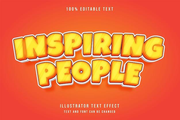 Pessoas inspiradoras, efeito de texto editável em 3d, gradação de amarelo e laranja efeito de quadrinhos Vetor Premium