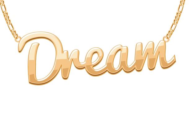 Pingente de palavra de sonho dourado em colar de corrente. joalheria . Vetor Premium