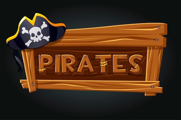 Piratas do logotipo em uma placa de madeira velha. logotipo do jogo, um chapéu de pirata em um fundo cinza. Vetor Premium
