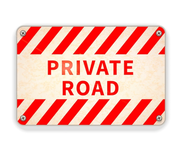 Placa de metal vermelha e branca brilhante brilhante, sinal de aviso de estrada particular em branco Vetor Premium