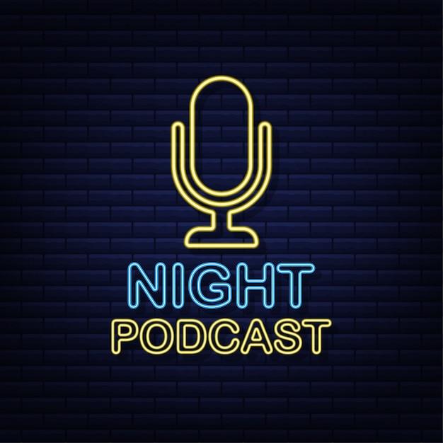 Podcast noturno. crachá de néon, ícone, carimbo, logotipo. ilustração. Vetor Premium