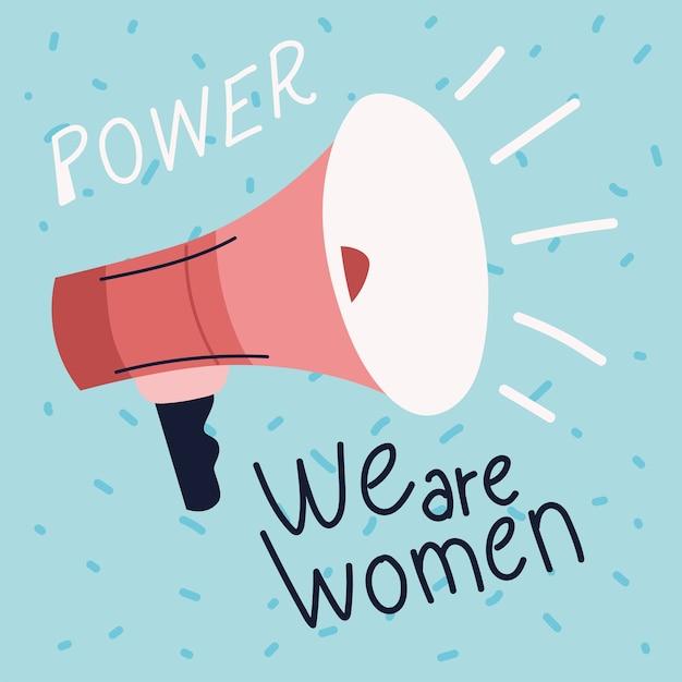 Poder feminino, motivação da mensagem do megafone Vetor Premium