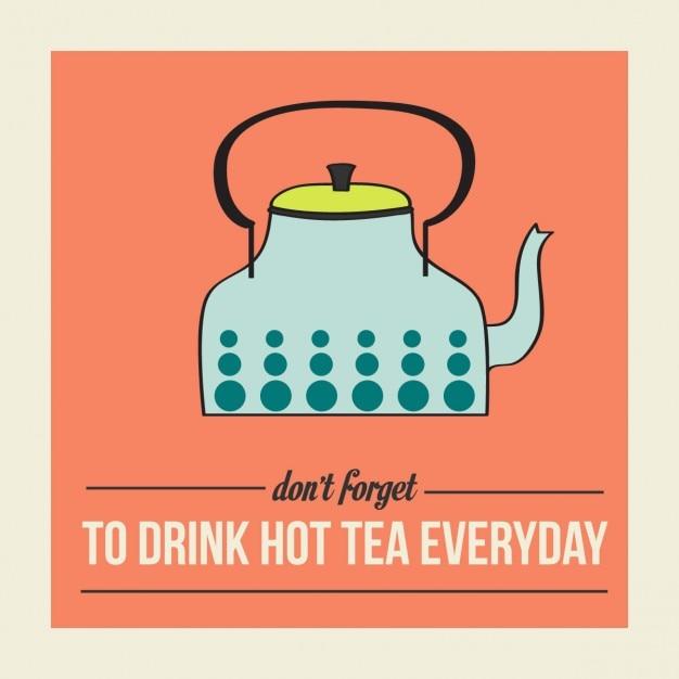Poster retro com chaleira e mensagem não se esqueça de beber chá quente todos os dias Vetor grátis