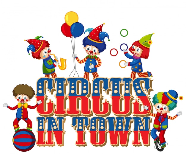 Projeto de fonte para o circo da palavra na cidade com palhaços no circo Vetor grátis