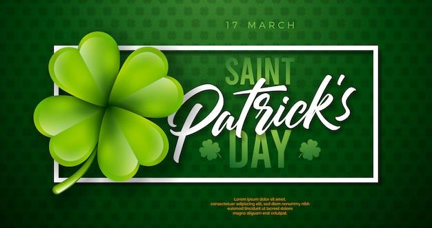 Projeto do dia de são patrício com folha de trevo sobre fundo verde. ilustração de férias celebração irlandesa cerveja festival com tipografia e trevo Vetor grátis