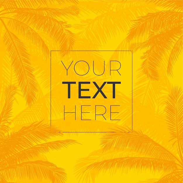 Quadro de vetor com palmeiras realista deixa. palmeiras de silhueta com lugar para o seu texto em fundo amarelo brilhante Vetor Premium