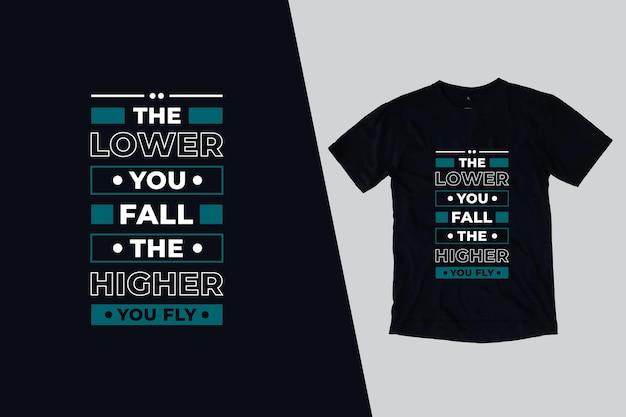 Quanto mais baixo você cair, mais alto você voa design de citações de camiseta Vetor Premium