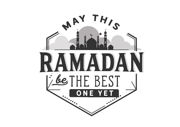 Que este ramadã seja o melhor ainda Vetor Premium