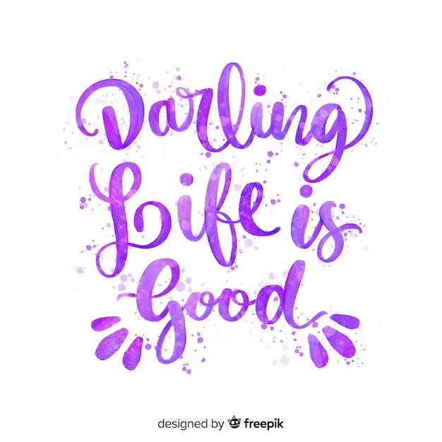Querida vida é boa citação letras Vetor grátis