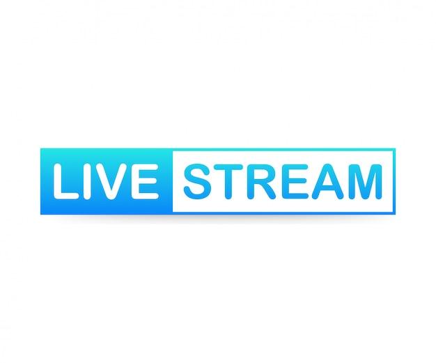 Rótulo de transmissão ao vivo em fundo branco. Vetor Premium