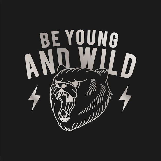 Seja jovem e selvagem logo vector Vetor grátis