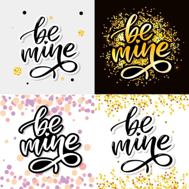 Seja meu e meu amor. letras manuscritas. Vetor Premium