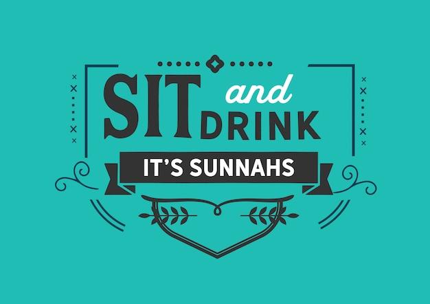 Sente-se e beba é sunnahs Vetor Premium