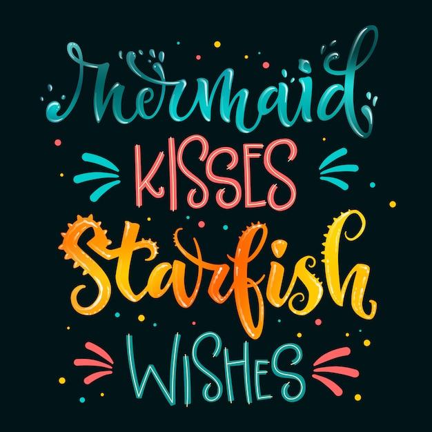 Sereia beijos estrela do mar desejos mão desenhar citação de letras. rosa isolado, mar oceano cores realista água texturizada frase Vetor Premium